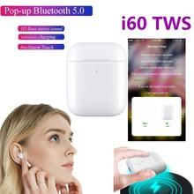 New I60 Tws Headset Original 1:1  POP UP Wireless