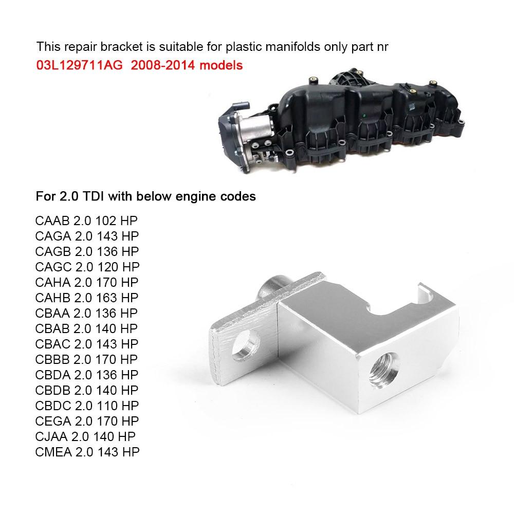 P2015 Repair Bracket for Audi Skoda Seat 2.0 TDI plastic manifold 03L129711AG 1O