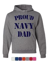 Proud Navy Dad Hoodie Patriotic Veteran Navy Seal Father's Day Sweatshirt
