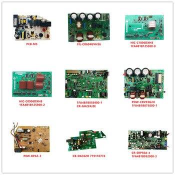 PCB-M5|FIL-CR604GVH56|HIC-C1806DXH8/C0906DXH8 1FA4B1B125900-0/2|CR-GH224J2E|POW-CRV93GJH|P0W-BPA5-3|719110774|CR-SRP50A-4 Used