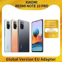Redmi not 10 Pro küresel sürüm 6 + 64/128 8 + 128 Xiaomi Smartphone 108MP kamera Snapdragon 732G 120hz AMOLED ekran NFC