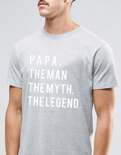 Large Size 4XL Tshirt Mens Clothes Harajuku Letter Print Slim Fit T Shirt Men PAPA THE MAN MYTH LEGEND T-shirt