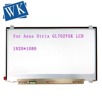"3D 120Hz matriz para portátil de 17,3 ""LED LCD pantalla para asus Strix GL702VSK 1920x1080 FHD pantalla WUXGA de monitor"