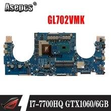 GL702VMK Motherboard For ASUS GL702VMK GL702VML GL702VM laptop