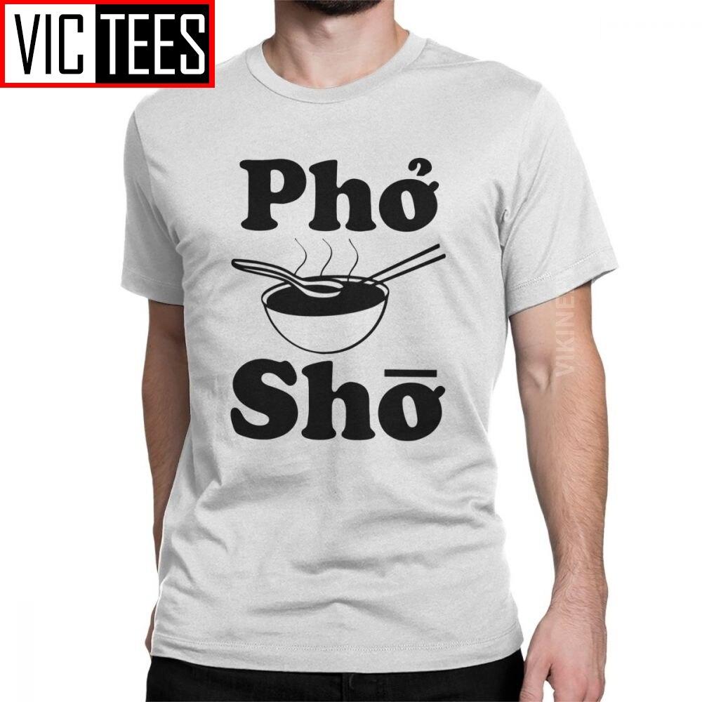 Pho Sho Funny Saying Vietnamese Soup T Shirt Men Cotton Vintage T-Shirt Noodles Food Love Punny Noodle S