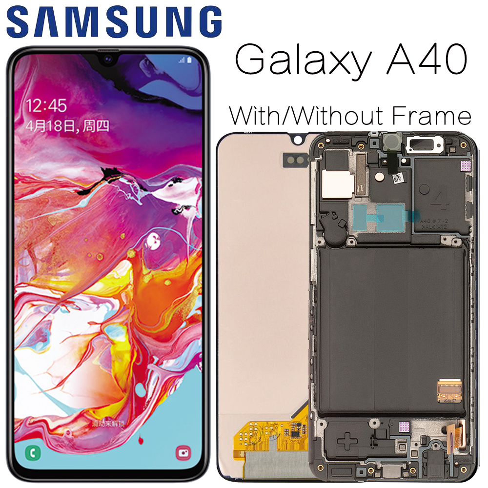 Super AMOLED For Samsung A40 LCD A405 LCD Display Touch Screen Digitizer Assembly With Frame Screen Replacement Repair Parts