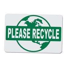 Voor Recycleren Schoon Aarde-Op-16 Inches Breed 10 Centimeter Lang Aluminium Teken