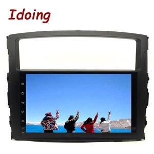 Image 5 - Idoing Android 9,0 4G + 64G Octa Core 2 din Für MITSUBISHI PAJERO V97 2006 2014 Auto multimedia Radio Player HDP GPS + Glonass keine dvd