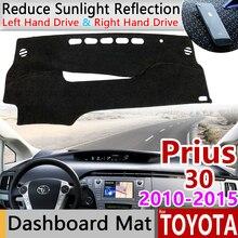สำหรับ Toyota Prius 30 2010 ~ 2015 Anti   Slip Mat Dashboard ฝาครอบบังแดด Dashmat พรมรถยนต์อุปกรณ์เสริม XW30 2011 2012 2013 2014