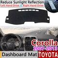 Для Toyota Corolla E140 E150 2007 ~ 2013 Противоскользящий коврик для приборной панели  защита от солнца  коврик для приборной панели  автомобильные аксесс...