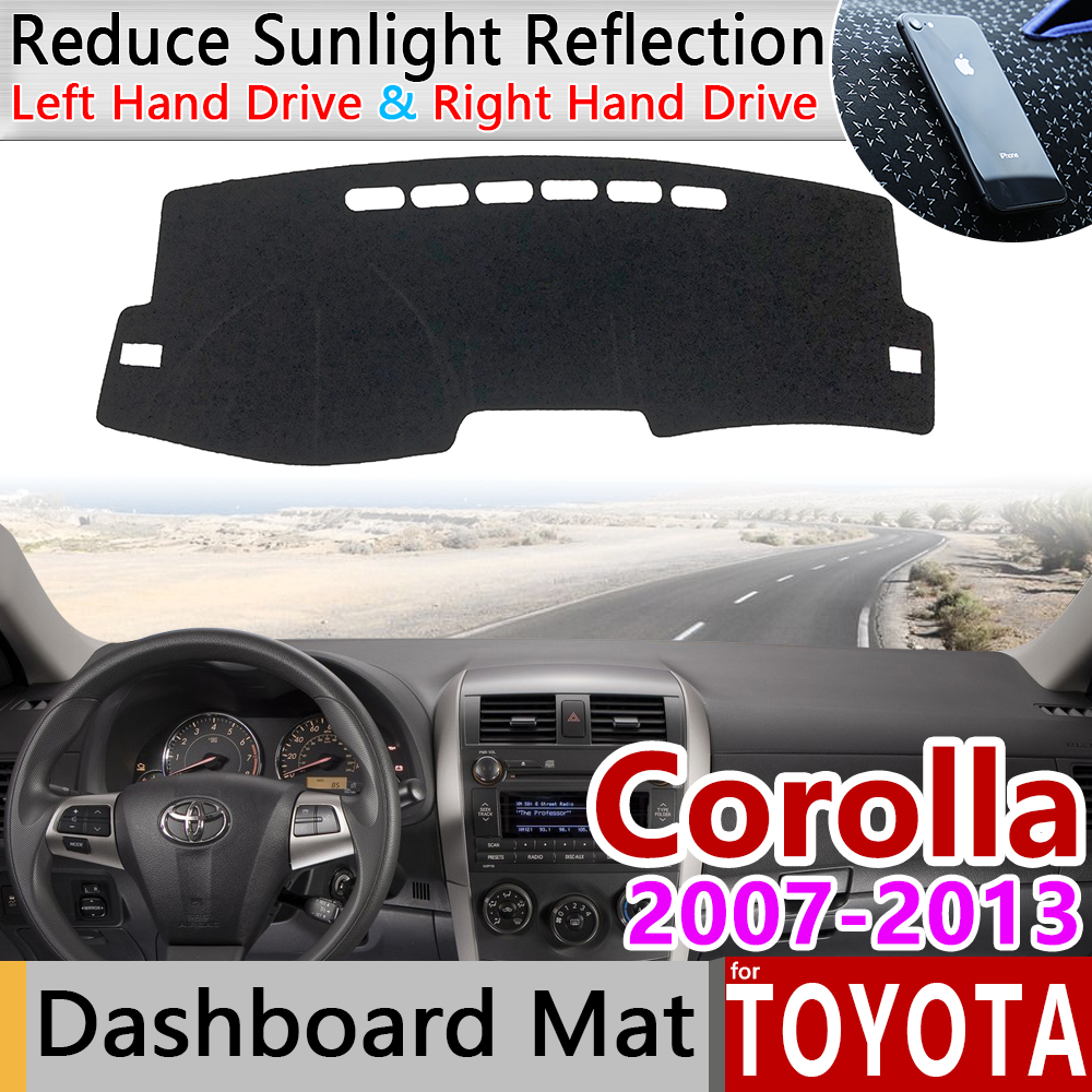 For Toyota Corolla E140 E150 2007~2013 Anti-Slip Mat Dashboard Cover Pad Sunshade Dashmat Carpet Car Accessories 2008 2011 2012
