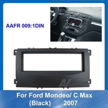 1Din Car Dash Frame Radio Fascia for Ford Mondeo C MAX black 2007 Car DVD frame Auto Stereo Panel kit Trim Installation image