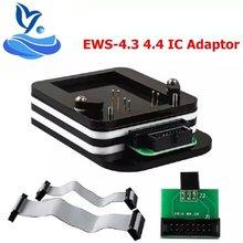 Alta qualidade ic adaptador EWS-4.3 & 4.4 (não há necessidade de ligação fio) para X-PROG/ak90/r270/r280 plus programador ews4 adaptador