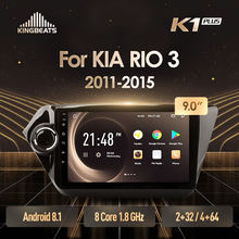 Kingbeats Android 8.1 Octa-Core Head Unit 4G Di Dash Mobil Radio Pemutar Video Multimedia Gps Navigasi untuk KIA RIO 3 2011 2015(China)