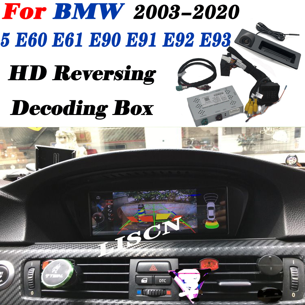 Car Reverse For BMW 5 E60 E61 E90 E91 E92 E93 2003~2020 NBT EVO CIC CCC Rear Back Up Camera Interface Original Display Decoder