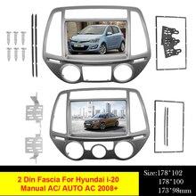 2din rádio do carro de áudio quadro fascia para hyundai i20 i20 i 20 auto/manual ac 2008 + estéreo painel montagem kit adaptador guarnição moldura