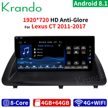 krando 10.25 inch Android 8.1 8 Core 4+64G Car radio audio GPS Multimedia Player for Lexus CT 2011 2012 2013 2014 2015 2016 2017
