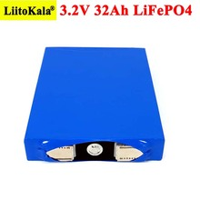 Liitokala 3.2V 32Ah Battery Pack LiFePO4 Phosphate 32000mAh for 12V 24V 48V Motorcycle Car Motor Batteries Modification Nickel