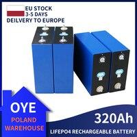 Nuovo 4-48 pz 3.2V 320Ah Lifepo4 batteria al litio ferro fosfato solare RV grado A 310ah consegna veloce senza tasse ue