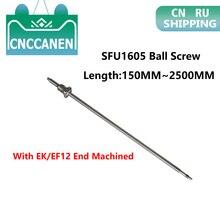 Ballscew SFU1605 150mm 200 300 500 600 800 1200 1500 2000 2500 مللي متر C7 الكرة المسمار مع كرة مطاطية مرنة مغلفة بفولاذ مقاوم للصدأ الجوز EK/EF12 نهاية تشكيله CNC