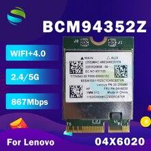 BCM94352Z BCM94352 FRU:04X6020 NGFF 867Mbps 802.11AC بلوتوث 4.0 Wlan بطاقة ل IBM Y50 70 80/Y70 70 80 YOGA2