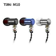Trn M10 1BA + 1DD Trn Hybrid In Oortelefoon Hifi Oordopjes In Ear Monitor Oordopjes V90 Vx V80 BA5 Hoofdtelefoon