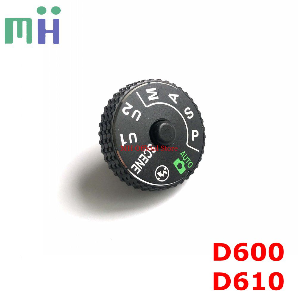 New Original For Nikon D600 D610 Top Cover Mode Dial Knob Turntable Button Camera Replacement Spare Part