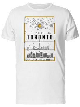 Visit Toronto Poster Mens T-Shirt Cotton O-Neck Short Sleeve T Shirt New Size S-3XL