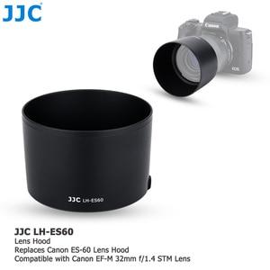Image 3 - JJC Camera Lens Hood For Canon EF M 32mm f/1.4 STM Lens On Canon EOS M200 M100 M50 M10 M6 Mark II M5 M3 Replaces Canon ES 60