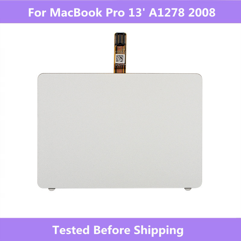 Sliver Touchpad Trackpad with Cable Replacement parts For Macbook Pro A1278 2008 Touch pad Repair For Macbook A1278 2008 Laptop