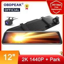 Obdpeak H5 2K Auto Dvr 12 Inch Touch Achteruitkijkspiegel Dual Lens Dashcam Auto Camera G-Sensor Video recorder Met Achteruitrijcamera Lens