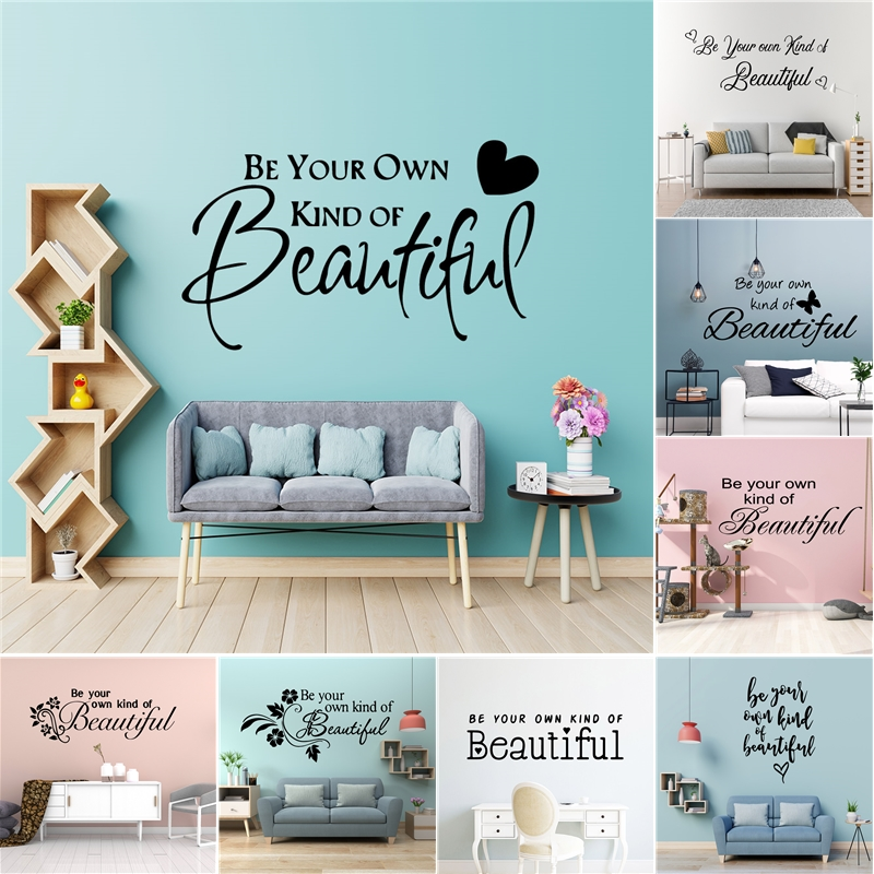 Design Be Your Own Kind Of Beautiful Quotes Vinyl Wall Sticker Room Decoration For Girls Bedroom Decor Stickers On The Wall