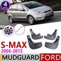 Для Ford S-MAX S MAX мы собрали воедино SMAX 2006 ~ 2015 брызговики брызговик всплеск откидная крышка аксессуары 2007 2008 2009 2010 2011 2012 2013
