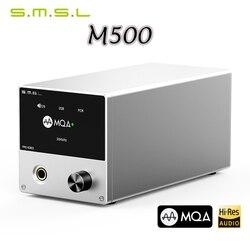 SMSL M500 DAC MQA Audio Decoder & Headphone Amplifier ES9038PRO ES9311 XMOS XU-216 DSD512 Hi-Res digital to analog converter