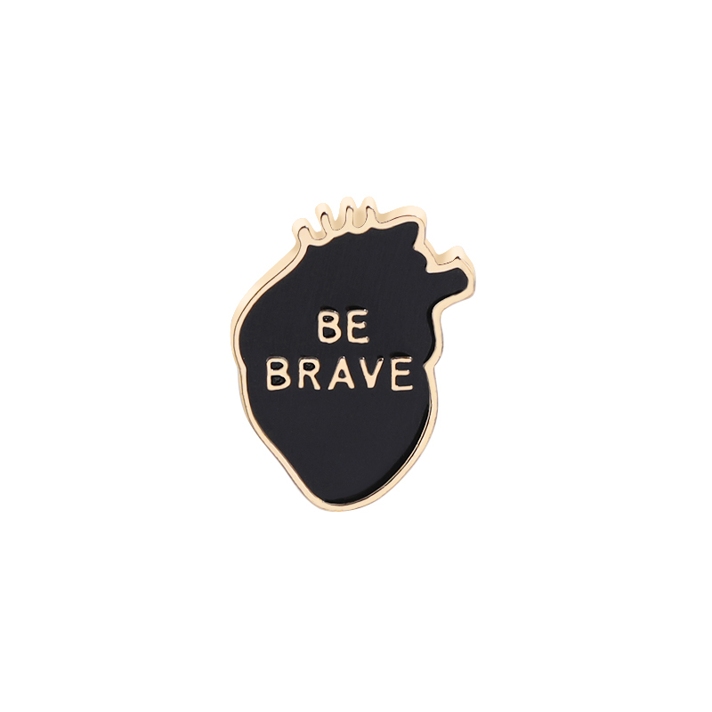 Organ Heart Enamel Pins BE BRAVE Badges Custom Brooches Pastel Lapel pin Denim Shirt Punk Black Heart Encouraging Jewelry Gift in Brooches from Jewelry Accessories