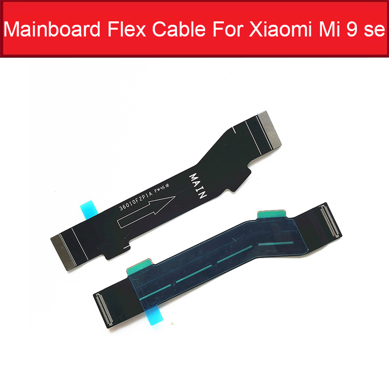 Main Connector Motherboard Mainboard Flex Cable For Xiaomi Mi 9 9se  Mainboard Connector Flex Ribbon Replacement Repair Parts