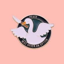Honk ganso paz nunca foi uma opção esmalte broche pinos crachá lapela pinos liga metal moda jóias acessórios presentes