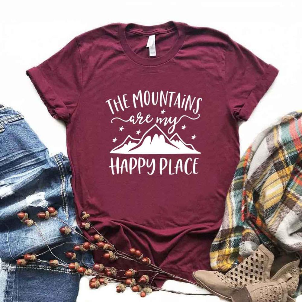 The Mountains Are My Happy Place Print Women Tshirts Cotton Casual Funny T Shirt For Lady  Yong Top Tee Hipster 6 Color NA-843
