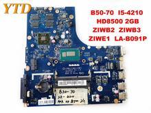 Оригинальный Для Lenovo B50-70 Материнская плата ноутбука B50-70 I5-4210 HD8500 2 Гб ZIWB2 ZIWB3 ZIWE1 LA-B091P испытанное хорошее Бесплатная доставка