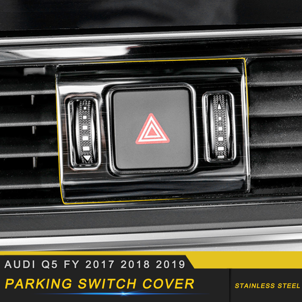 Car Accessories Parking Switch Button Cover Trim Frame Sticker Stainless Interior Decoration for Audi Q5 FY 2017 2018 2019|Automotive Interior Stickers| |  - title=