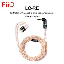 FiiO LC RE LC RE Tri Metallic Swap plug kopfhörer kabel MMCX/0,78mm, enthalten 3plugs 3,5 SE 2,5 Ausgewogene 4,4 Ausgewogene, für FH7