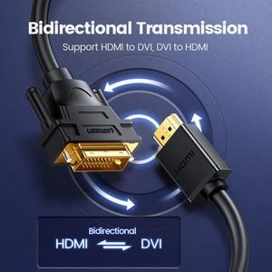 Image 4 - Ugreen HDMI A DVI Bi direzione DVI D 24 + 1 Cavo Adattatore HD 1080P Converter per Xbox 360 PS4 HDTV LCD DVD Maschio a Maschio DVI a HDMI