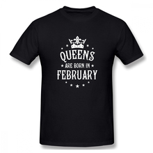 2019 Mens Basic Short Sleeve T-Shirt 3D Print t shirt Queens Are Born In February Cotton Funny T-shirt home Top Tees