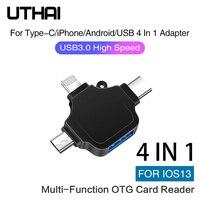 UTHAI-adaptador C66 para iPhone Android tipo-c USB3.0 4 en 1 OTG, multilector de tarjetas todo en 1, conectar U Flash Drive Mouse para IOS13