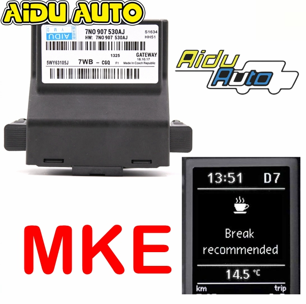 FOR VW MKE CC Passat B7 Golf Jetta 5 6 MK6 Tiguan Scirocco CanBus Gateway 7N0 907 530 AJ Support MKE fatigue driving reminder image