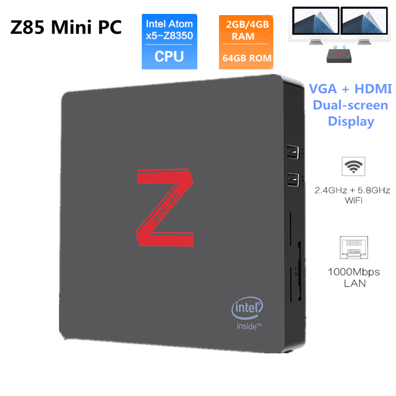 Z85 Mini PC Atom X5-Z8350 Quad Core Windows 10 2.4G+5.8G Wifi BT4.0 1000Mbps 2GB/4GB 64GB ROM VGA+HDMI Dual-Screen Display