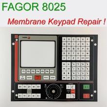 Высокое качество для Fagor 8025 м 8035 8040 8055 8055i ЧПУ 807 HMI Панель мембрана кнопки для клавиатуры для станка с ЧПУ для ремонта, есть