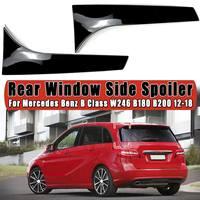 2 pçs/set janela traseira lateral spoiler spoiler canard canards divisor para mercedes benz b classe w246 b180 b200 2012 2013-2018