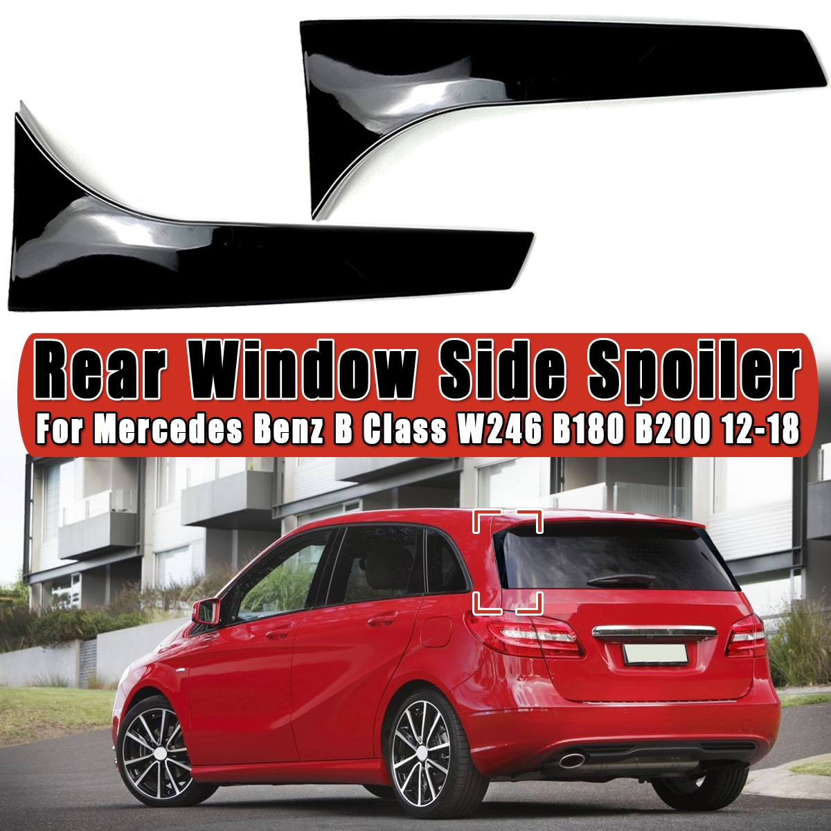 2pcs/set Rear Window Side Spoiler Spoiler Canard Canards Splitter For <font><b>Mercedes</b></font> for Benz B Class <font><b>W246</b></font> B180 <font><b>B200</b></font> 2012 2013-2018 image