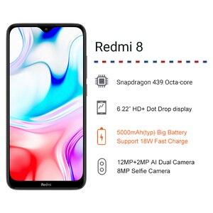Image 2 - Global ROM Xiaomi Redmi 8 4GB 64GB Snapdragon 439 Octa Core 5000MAh 18วัตต์12MP Dualกล้องโทรศัพท์มือถือ